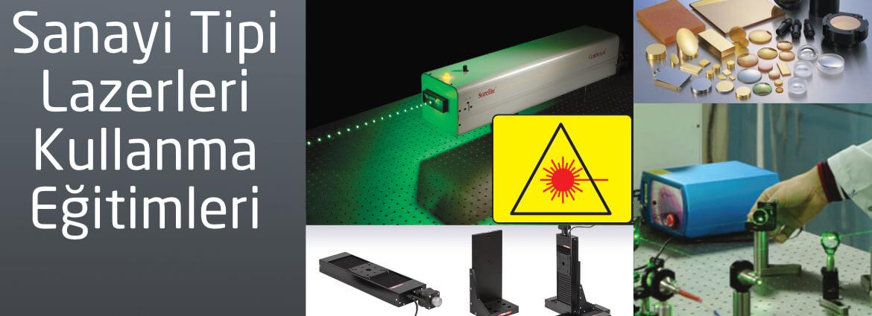 Sanayi Tipi Lazerleri Kullanma Eğitimleri
